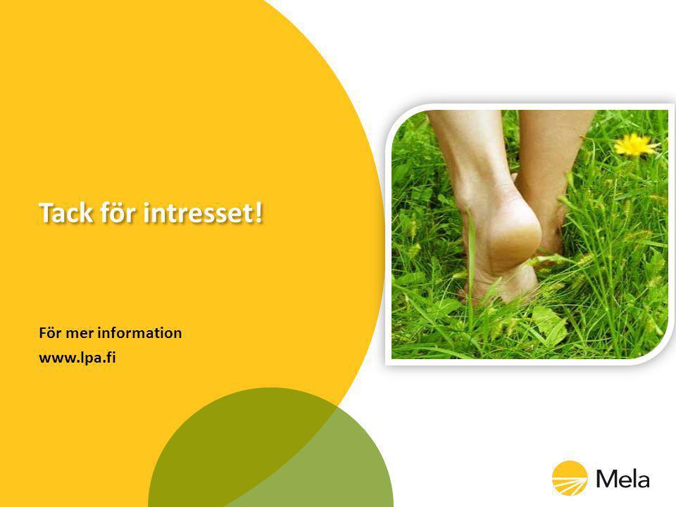Tack för intresset! För mer information www.lpa.fi