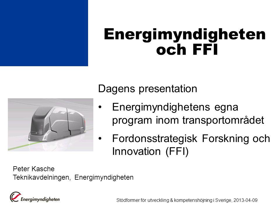 Energimyndigheten och FFI Dagens presentation •Energimyndighetens egna program inom transportområdet •Fordonsstrategisk Forskning och Innovation (FFI)