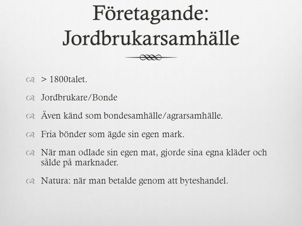 Företagande: Jordbrukarsamhälle  > 1800talet.
