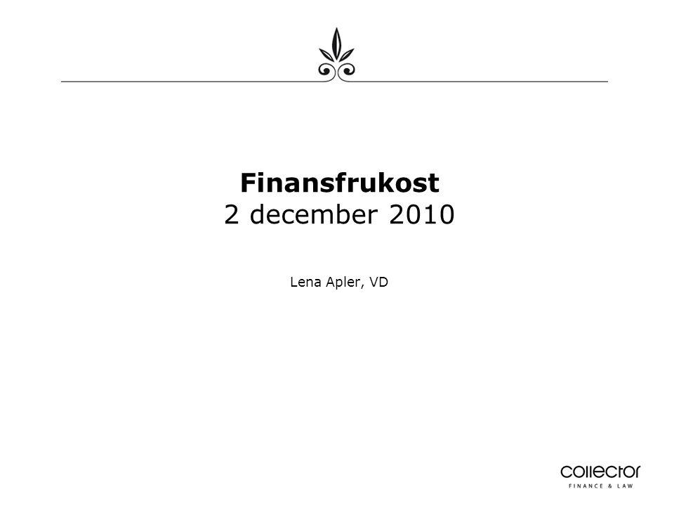 Finansfrukost 2 december 2010 Lena Apler, VD