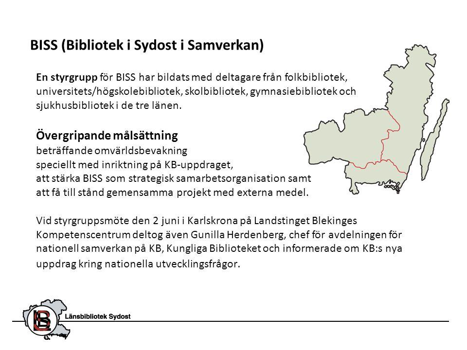 BISS (Bibliotek i Sydost i Samverkan) En styrgrupp för BISS har bildats med deltagare från folkbibliotek, universitets/högskolebibliotek, skolbibliote