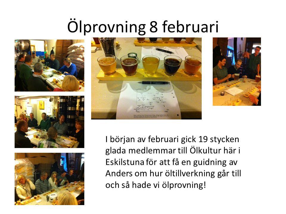 Ölprovning 8 februari I början av februari gick 19 stycken glada medlemmar till Ölkultur här i Eskilstuna för att få en guidning av Anders om hur öltillverkning går till och så hade vi ölprovning!