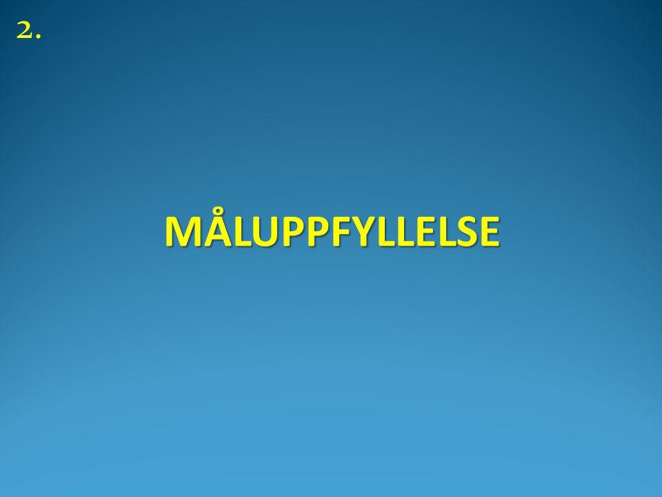 MÅLUPPFYLLELSE 2.