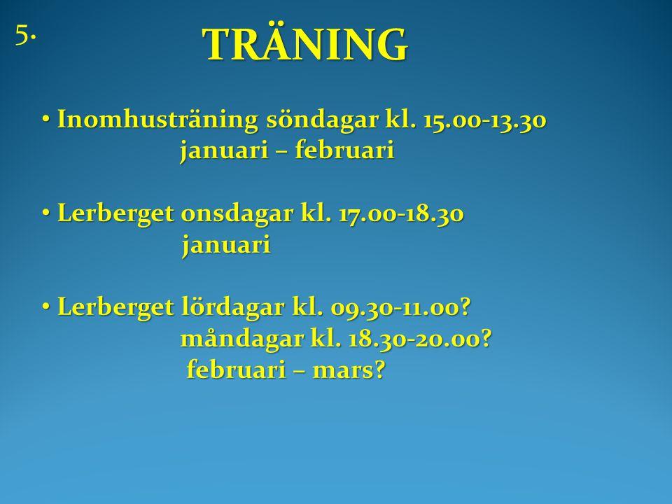 TRÄNING TRÄNING • Inomhusträning söndagar kl.