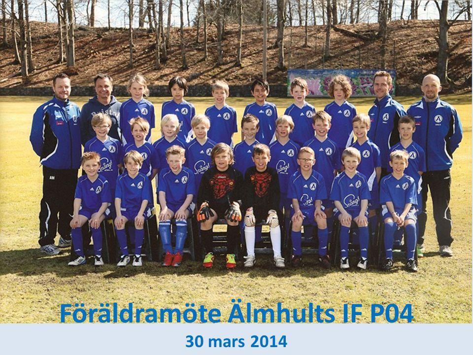 Föräldramöte Älmhults IF P04 30 mars 2014