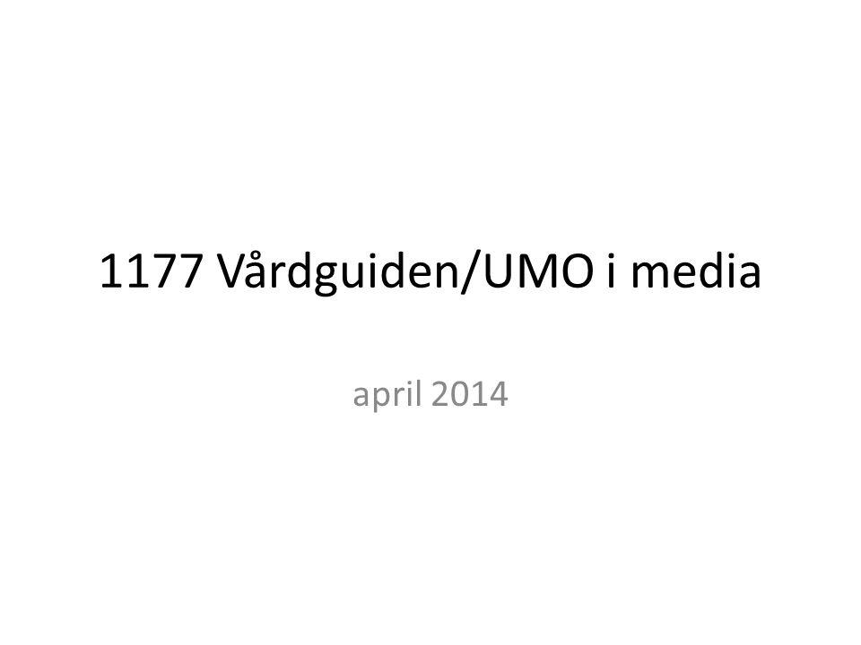 1177 Vårdguiden/UMO i media april 2014