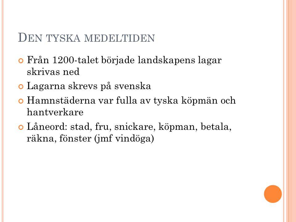 G USTAV V ASA ' S BIBEL Boktryckarkonsten Sverige blir protestantiskt Bibeln på svenska i stället för latin Blev en mall eller regelbok, trots att den var krångligt skriven.