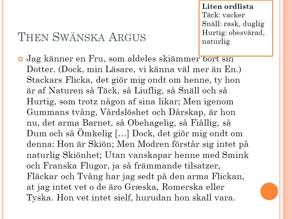 1900- TALETS SPRÅKREFORM Under 1800-talet förenklades och förklarades svenskan.