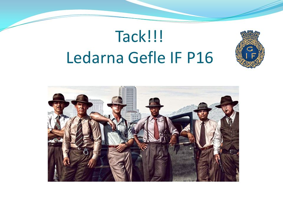 Tack!!! Ledarna Gefle IF P16