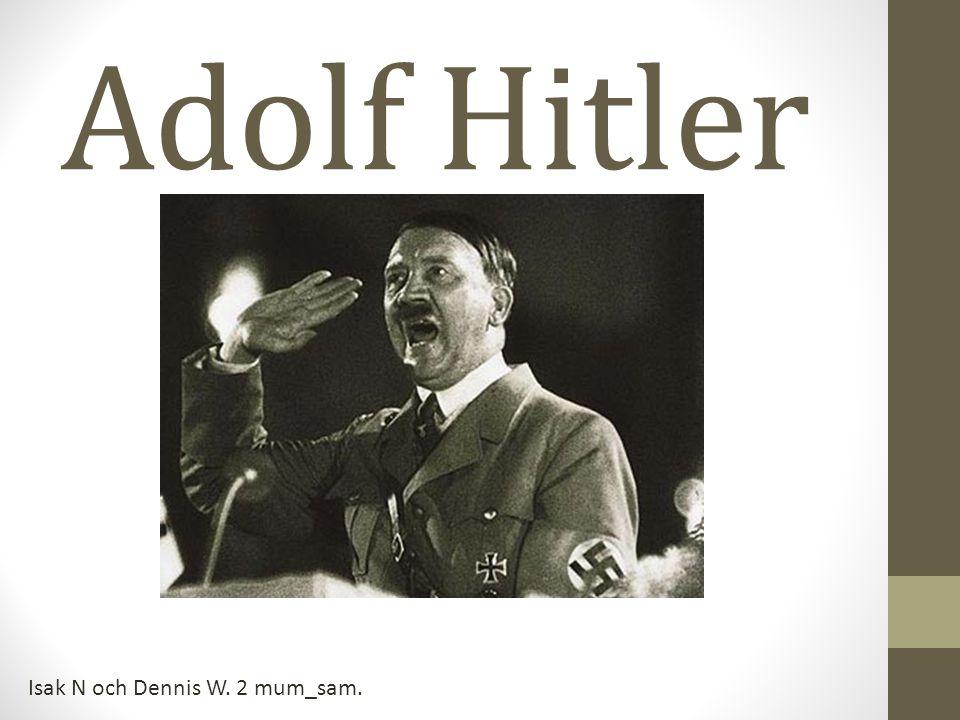 Adolf Hitler Isak N och Dennis W. 2 mum_sam.
