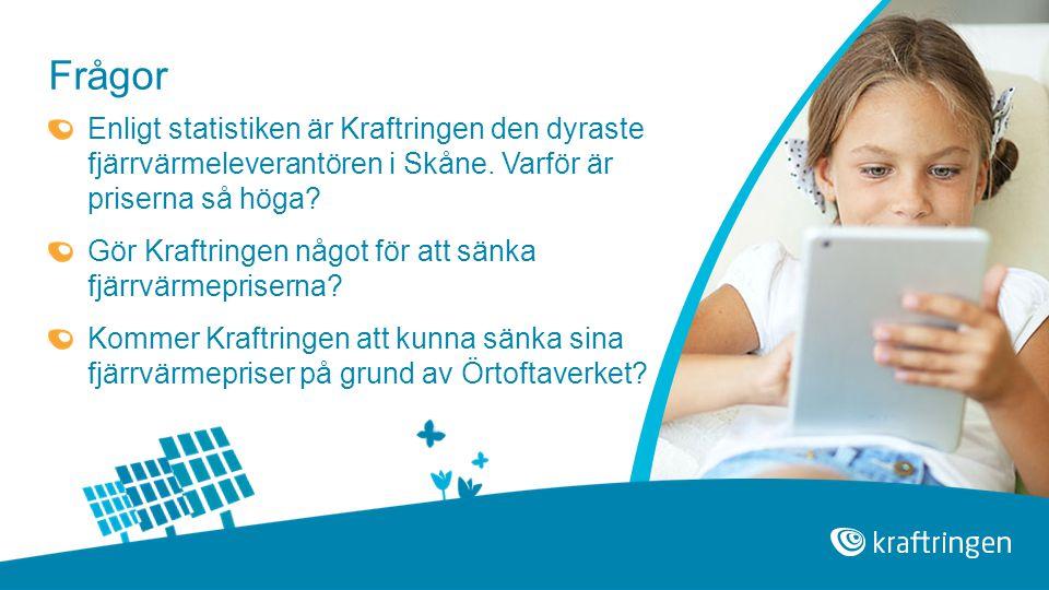 Enligt statistiken är Kraftringen den dyraste fjärrvärmeleverantören i Skåne. Varför är priserna så höga? Gör Kraftringen något för att sänka fjärrvär