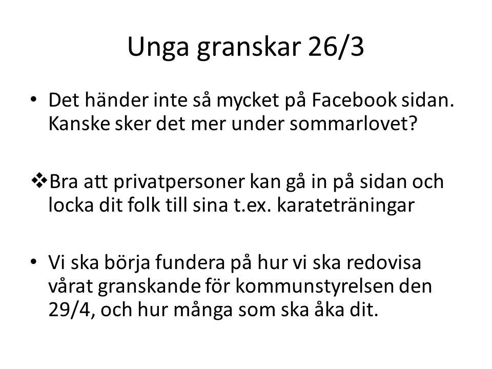 Unga granskar 26/3 • Det händer inte så mycket på Facebook sidan. Kanske sker det mer under sommarlovet?  Bra att privatpersoner kan gå in på sidan o