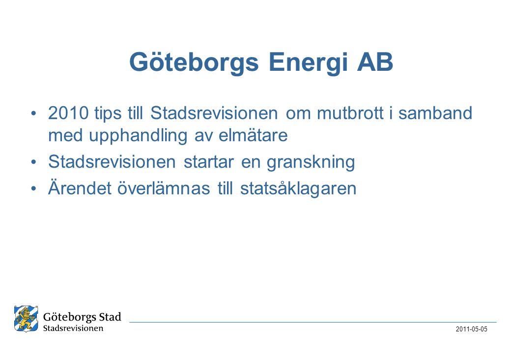 Göteborgs Energi AB • 2010 tips till Stadsrevisionen om mutbrott i samband med upphandling av elmätare • Stadsrevisionen startar en granskning • Ärend