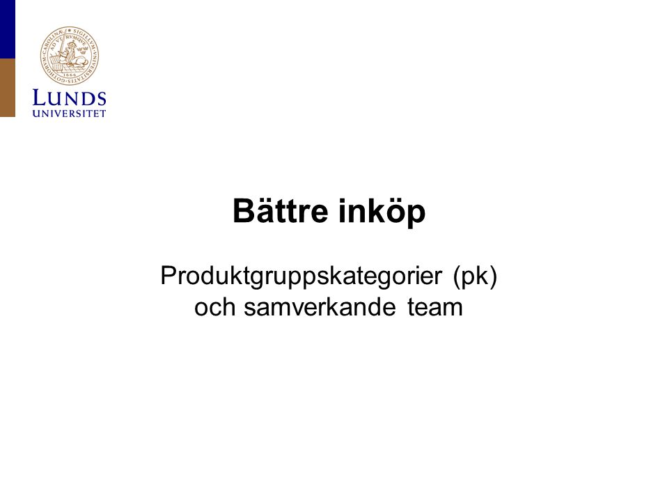 Lunds universitet / Fakultet / Institution / Enhet / Dokument / Datum 12.