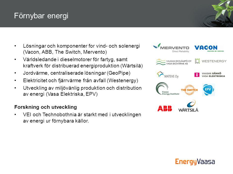 •Lösningar och komponenter for vind- och solenergi (Vacon, ABB, The Switch, Mervento) •Världsledande i dieselmotorer för fartyg, samt kraftverk för di
