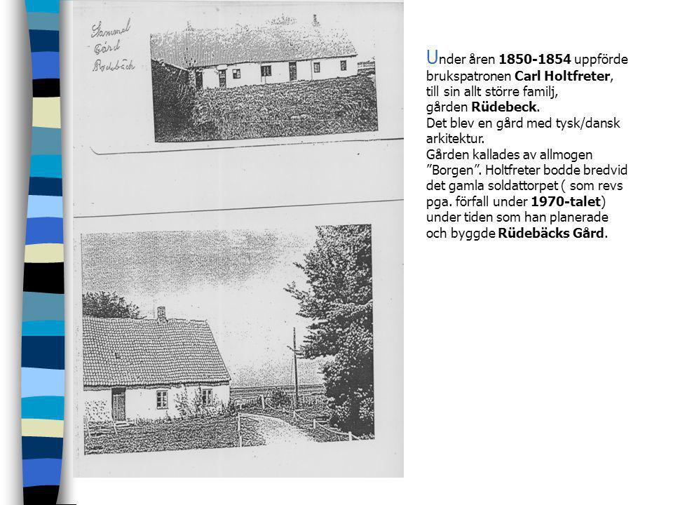 D å han övertog Rydebäck fanns en ny ugn placerad innanför kvadraten bildat av Gammelgården, soldattorpet och torklängorna. K vardraten sträckte sig n