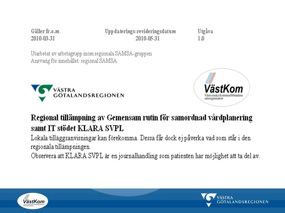 Tvångsvård Vårdplan  Samordnad vårdplanering enligt LPT och LRV genomföres.