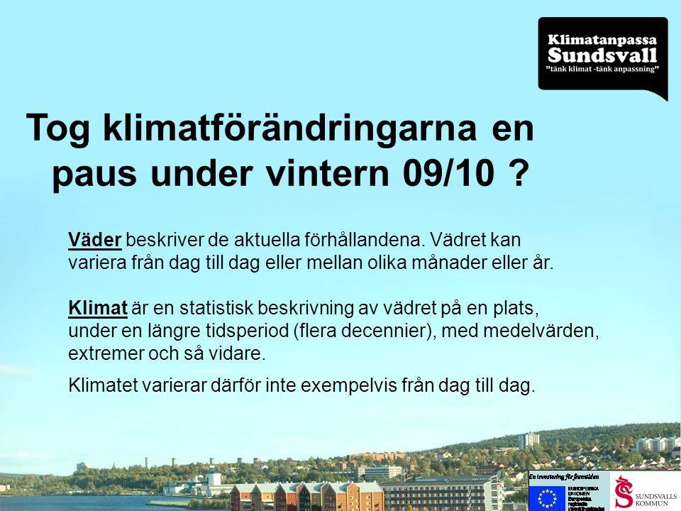 … och vi ska inte hamna bland de dåliga exemplen, som idag visas i olika föreläsningar runt omkring i landet Nybyggda hus i Kalmar som är svåra att skydda mot framtida höjningar i havet Nybyggda hus på mark med risk för översvämning i Karlstad