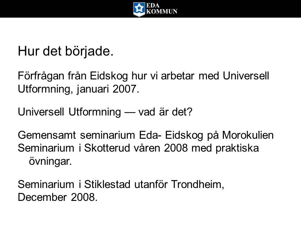 Man kan säga att Eidskog gav Eda en spark i baken.