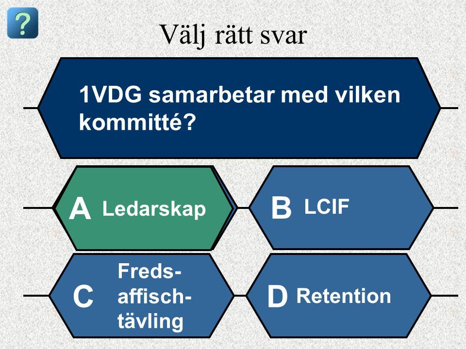 Välj rätt svar 1VDG samarbetar med vilken kommitté.