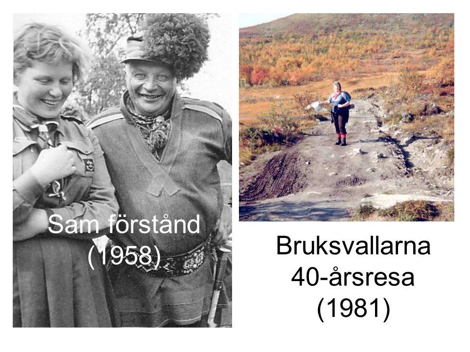 Bruksvallarna 40-årsresa (1981) Sam förstånd (1958)
