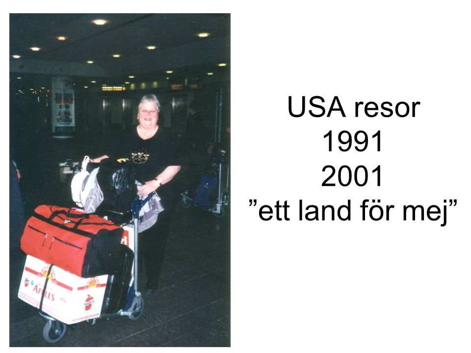 """USA resor 1991 2001 """"ett land för mej"""""""