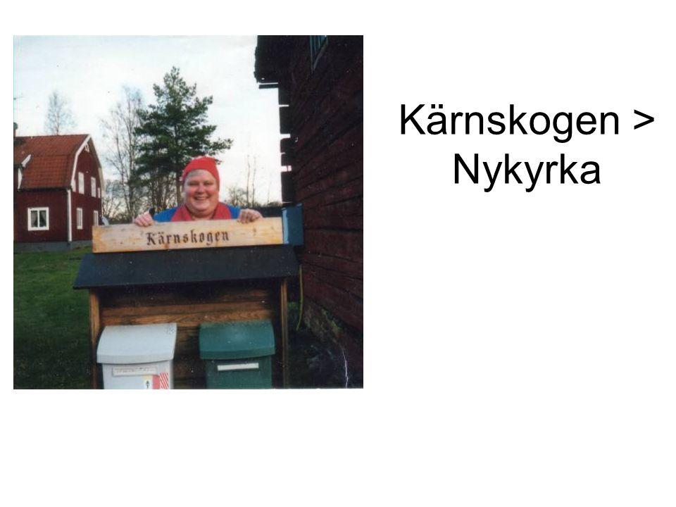 Kärnskogen > Nykyrka