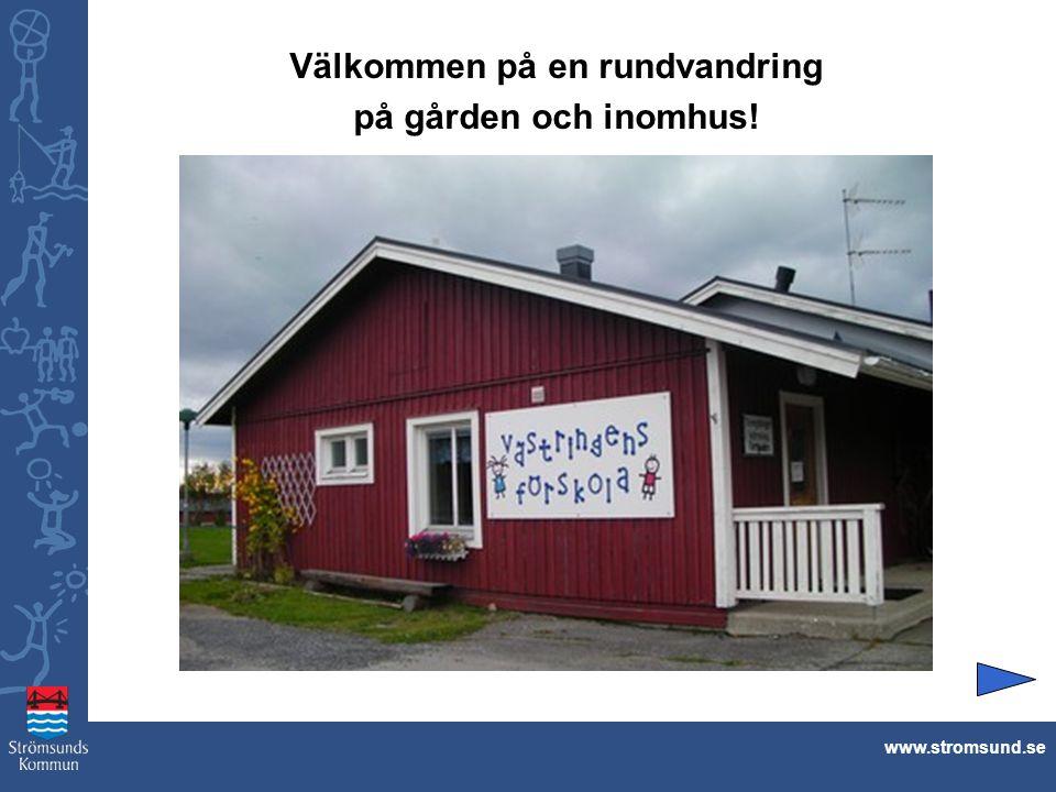 Välkommen på en rundvandring på gården och inomhus! www.stromsund.se