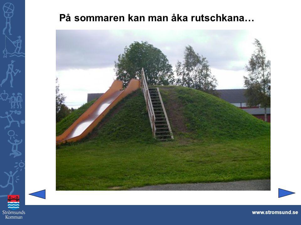 … och på vintern kan man åka madrass och pulka www.stromsund.se