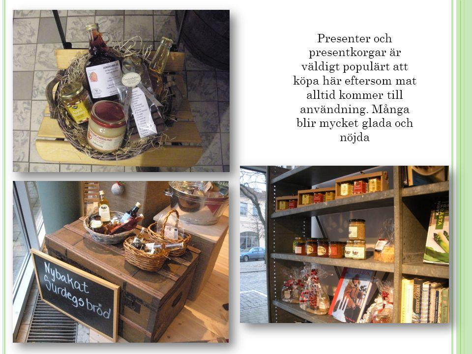 Presenter och presentkorgar är väldigt populärt att köpa här eftersom mat alltid kommer till användning.