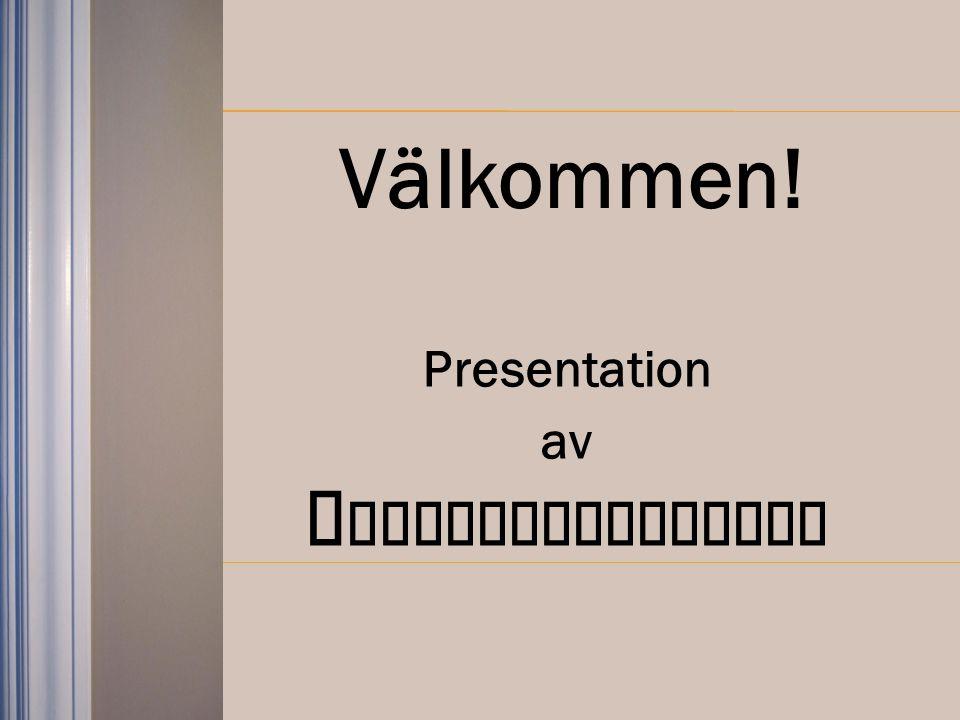 Presentation av H EMTRENDSBLOGGEN Välkommen!