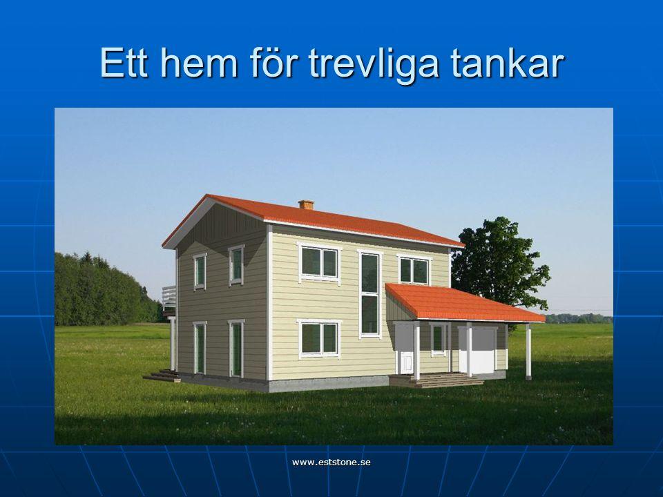 www.eststone.se Ett hem för trevliga tankar