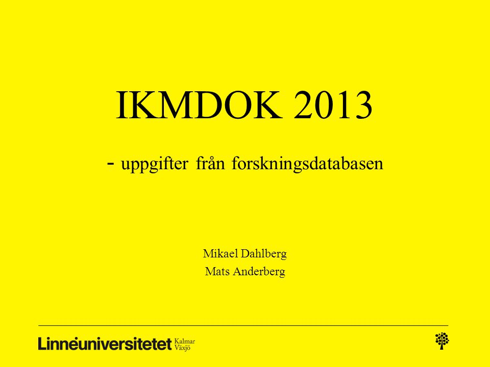 Disposition 1.Rapporteringar i databasen 2.UngDOK 3.BoendeDOK