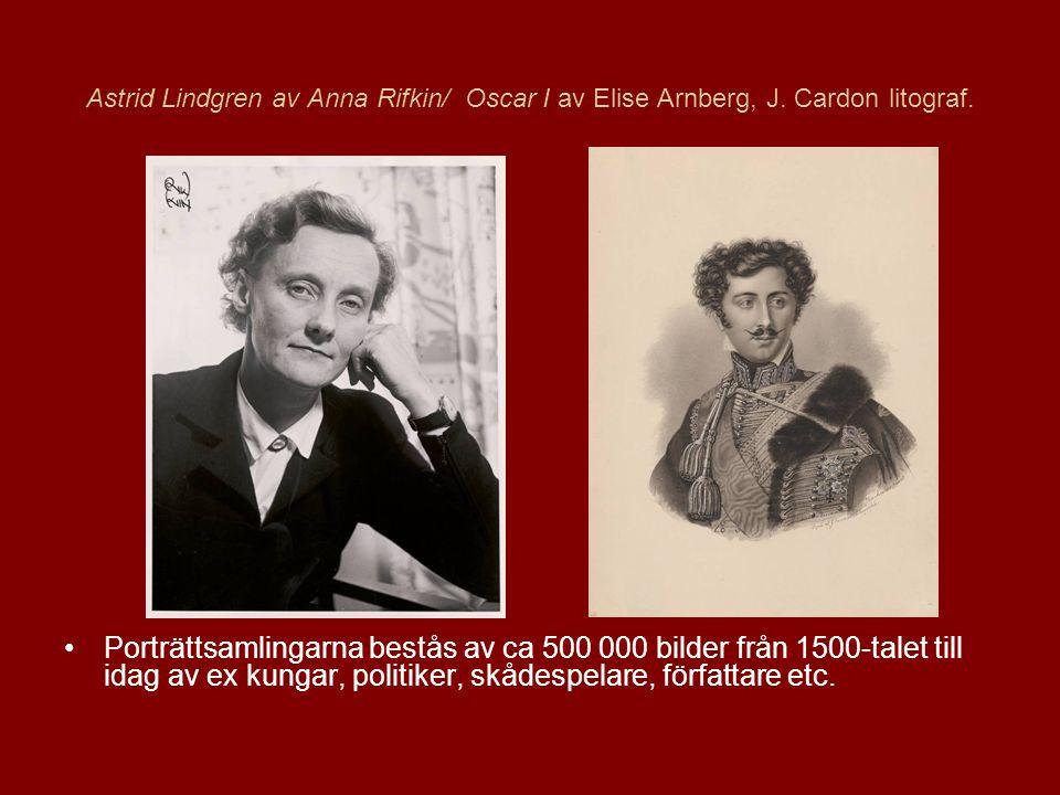 Astrid Lindgren av Anna Rifkin/ Oscar I av Elise Arnberg, J.