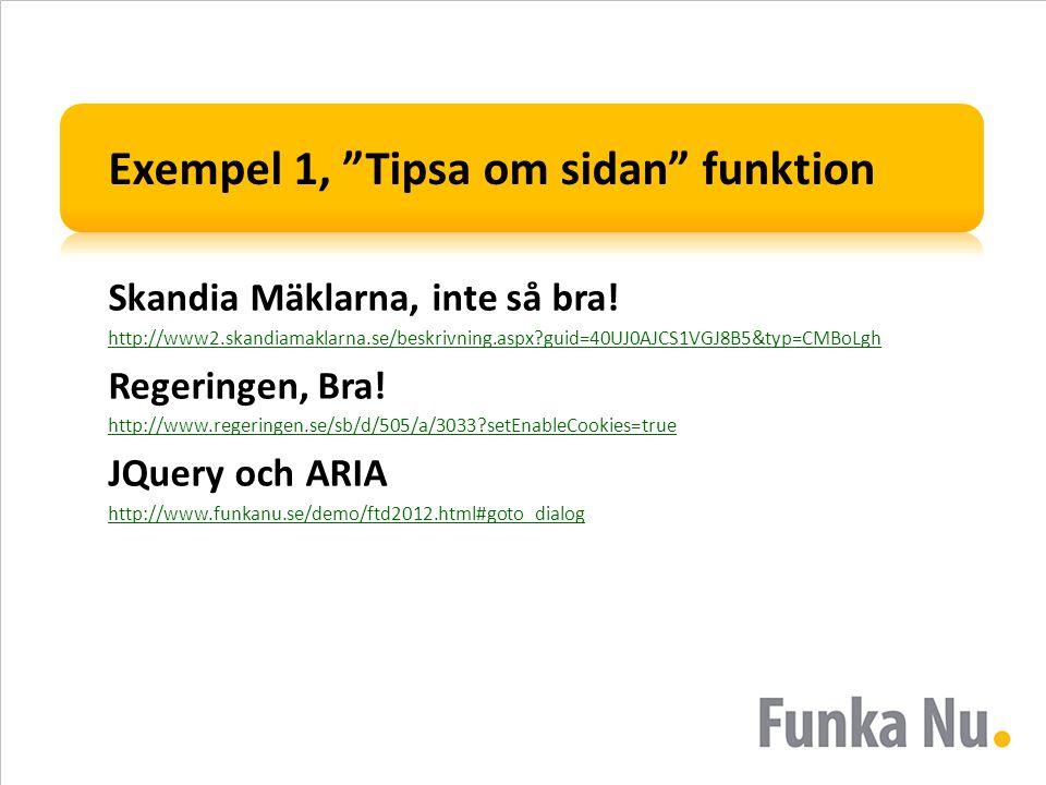 """Exempel 1, """"Tipsa om sidan"""" funktion Skandia Mäklarna, inte så bra! http://www2.skandiamaklarna.se/beskrivning.aspx?guid=40UJ0AJCS1VGJ8B5&typ=CMBoLgh"""