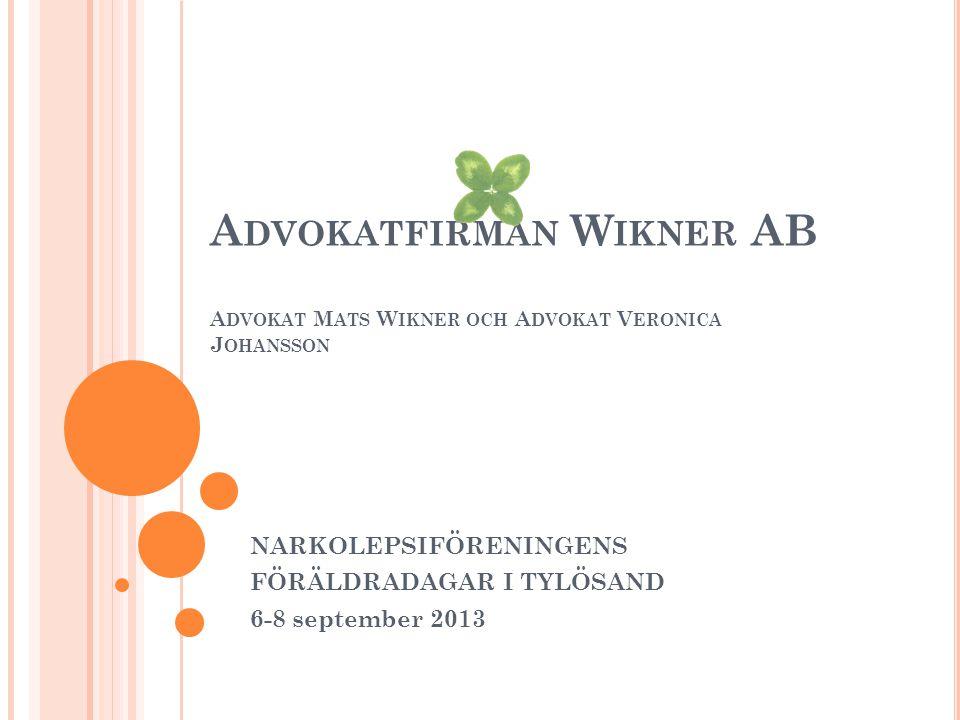 A DVOKATFIRMAN W IKNER AB Sveda och värk Ersättning för sveda och värk skall kompensera fysiskt och psykiskt lidande under den akuta sjuktiden.