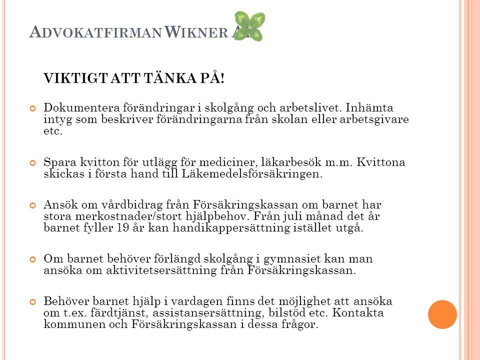 A DVOKATFIRMAN W IKNER AB VIKTIGT ATT TÄNKA PÅ.