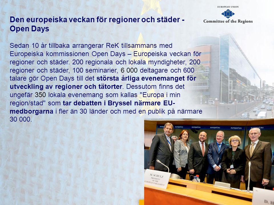 Den europeiska veckan för regioner och städer - Open Days Sedan 10 år tillbaka arrangerar ReK tillsammans med Europeiska kommissionen Open Days – Euro