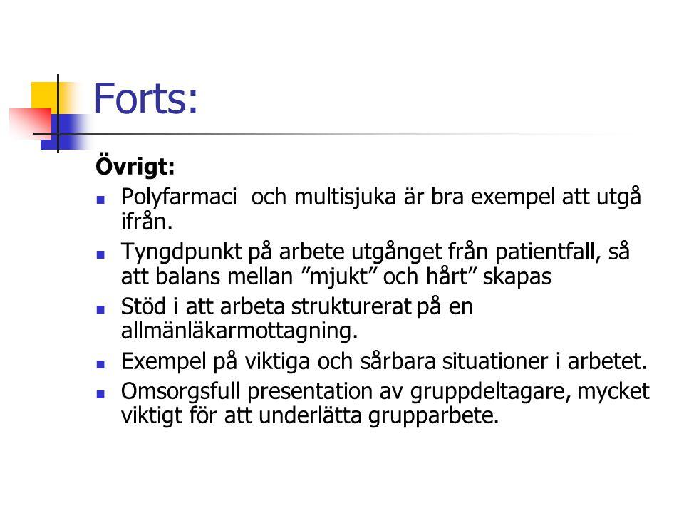 Arbetet fortsätter Sundsvall 2011 Work shop: Kvalitetskriterier för de obligatoriska kurserna