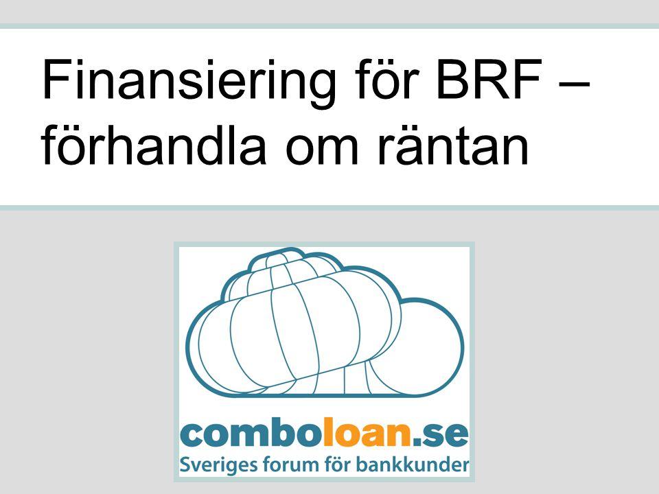 Finansiering för BRF – förhandla om räntan