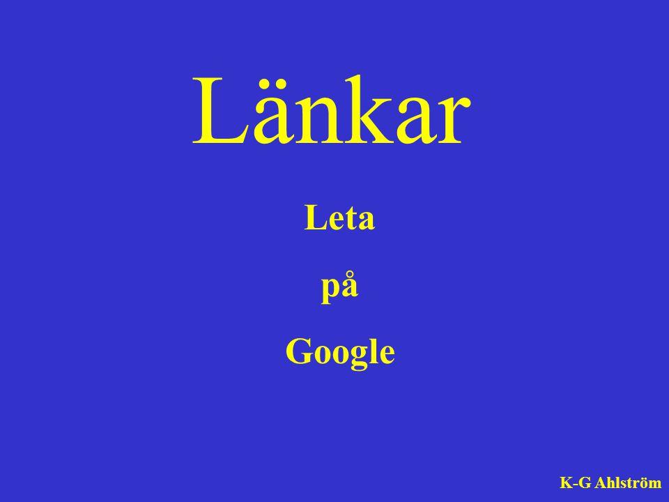 Länkar K-G Ahlström Leta på Google