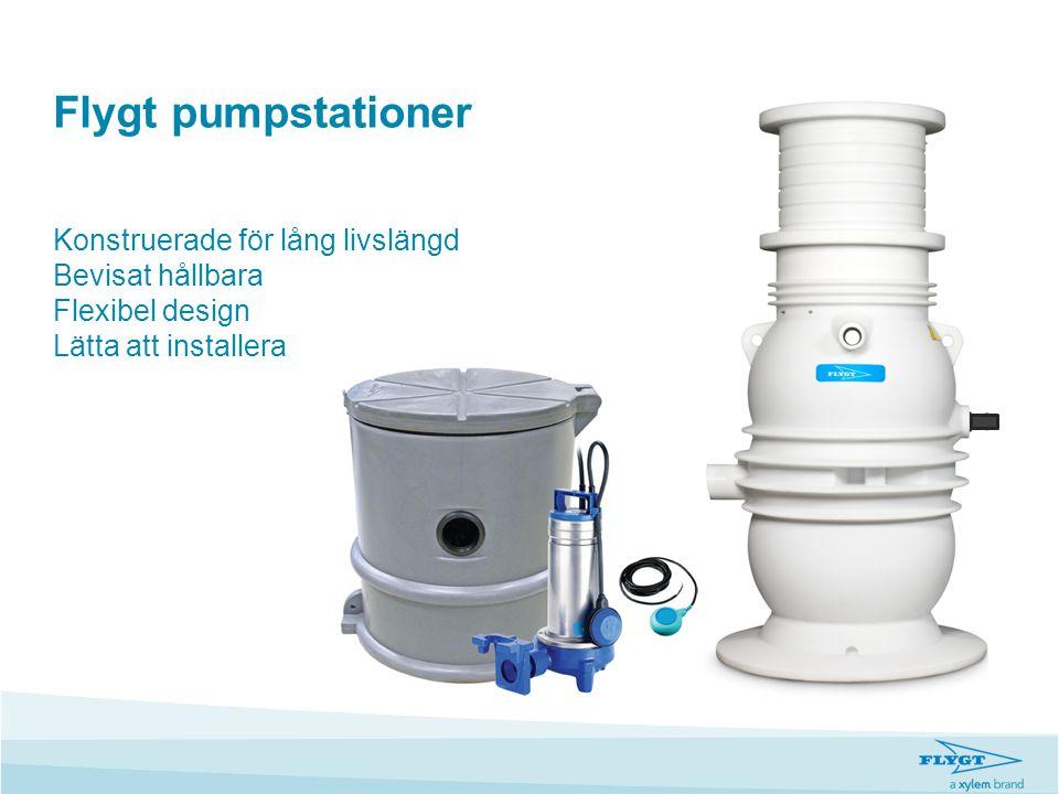 Flygt pumpstationer Konstruerade för lång livslängd Bevisat hållbara Flexibel design Lätta att installera