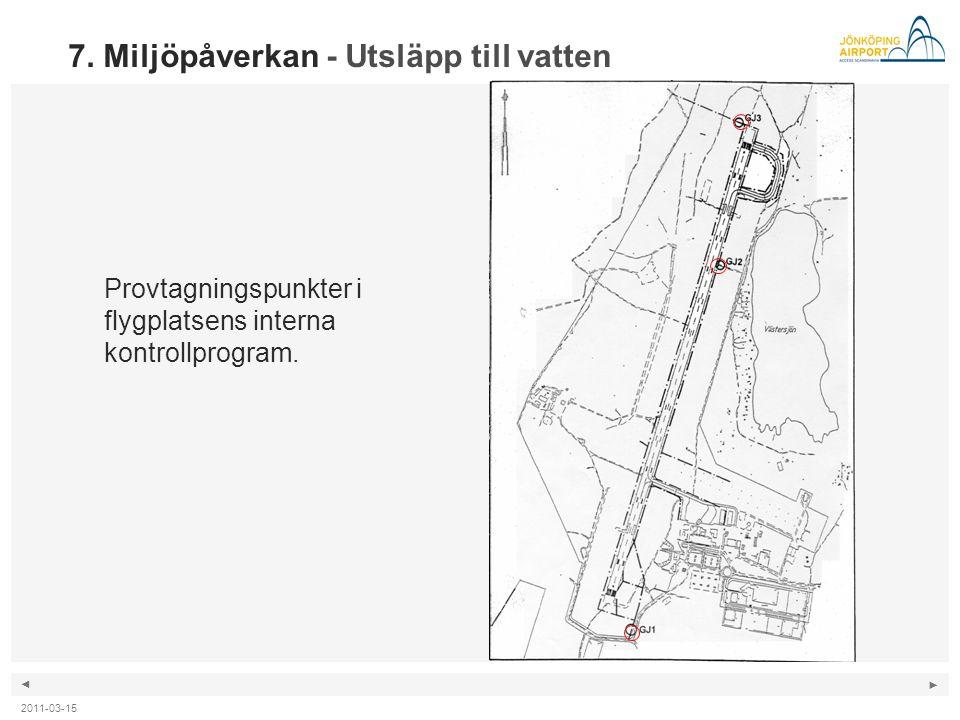 ◄ ► 7. Miljöpåverkan - Utsläpp till vatten Provtagningspunkter i flygplatsens interna kontrollprogram.