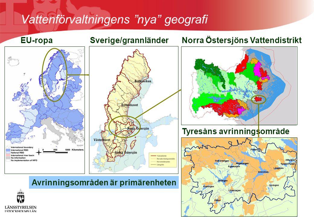 """Vattenförvaltningens """"nya"""" geografi EU-ropaSverige/grannländerNorra Östersjöns Vattendistrikt Tyresåns avrinningsområde Avrinningsområden är primärenh"""