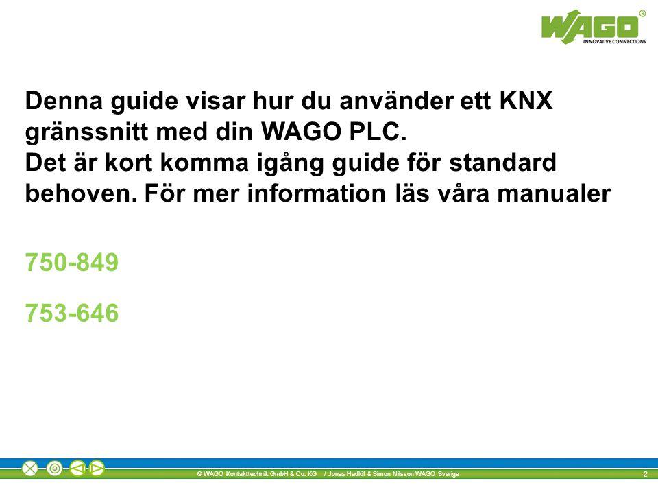 © WAGO Kontakttechnik GmbH & Co.KG / Jonas Hedlöf & Simon Nilsson WAGO Sverige 23 CRC error.