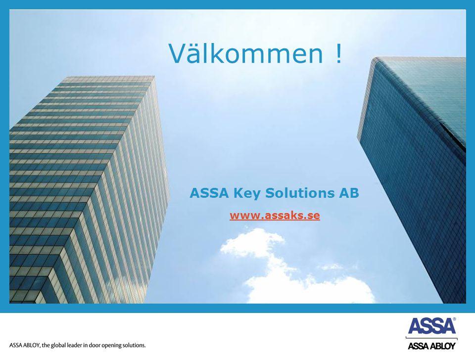 ASSA Key Solutions AB www.assaks.se Välkommen !