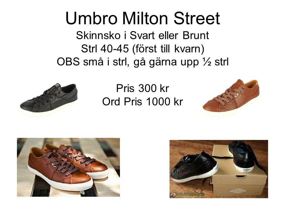 Umbro Milton Street Skinnsko i Svart eller Brunt Strl 40-45 (först till kvarn) OBS små i strl, gå gärna upp ½ strl Pris 300 kr Ord Pris 1000 kr