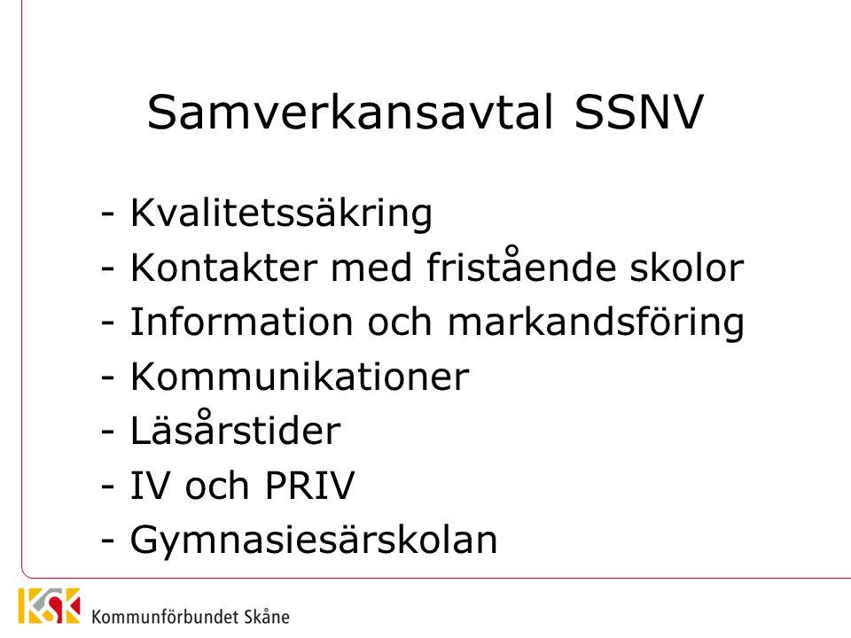 Samverkansavtal SSNV - Kvalitetssäkring - Kontakter med fristående skolor - Information och markandsföring - Kommunikationer - Läsårstider - IV och PR