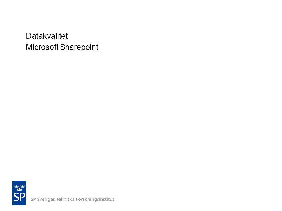 Datakvalitet Microsoft Sharepoint