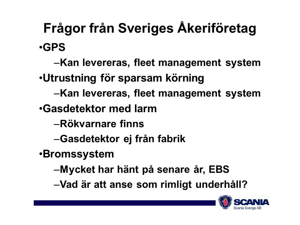 Frågor från Sveriges Åkeriföretag •ESP för annat än dragbil –Reglerteknik ej löst för lastbil+släpvagn –Dolly finns inte i EU-direktiven •Surrningspunkter –Går att få främre på dragbilar •System som övervakar trötthet –Kan inte levereras f.n.